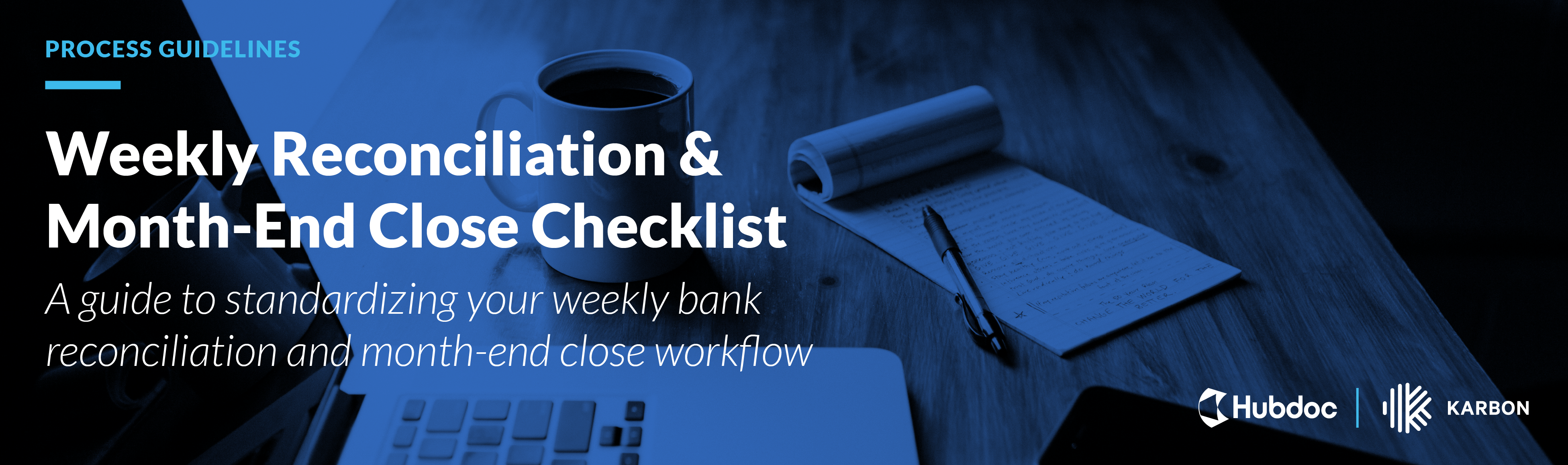 Weekly Reconciliation & Month-End Close Checklist